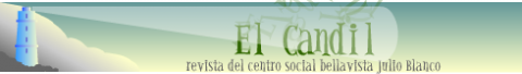 El Candil: revista del Centro Social Bellavista Julio Blanco